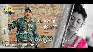 TU YAAD AAYA | Teaser AMAN ROR & SONAL KHATRI | MR BUNTY & SHOKI FOJI (REAL DESI TEAM)