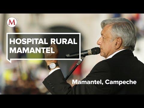 AMLO visita el Hospital rural Mamantel, en Campeche