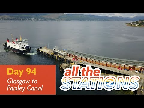 It's Wemyss Bay Day - Episode 52, Day 94 - Glasgow to Paisley Canal