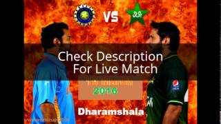 India vs Pakistan T20 World Cup Live Stream, Score 2016 updates ball by ball Scoreboard live online