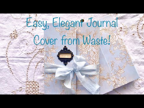 Make an Easy, Elegant Journal Cover from Waste!