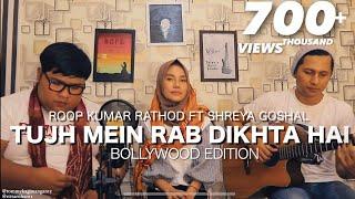 Tujh mein rab diktha hai - Cover Tommy Kaganangan ft Rita roshan
