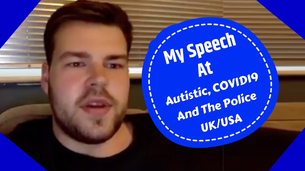 My Speech at Autistic, The Police and COVID19 | MaxiAspie