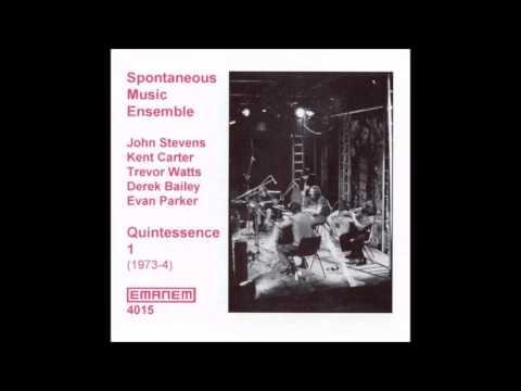 Spontaneous Music Ensemble - Quintessence 1