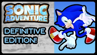 Sonic Adventure: Definitive Edition - All 8 Characters Gameplay! (4K/60fps)