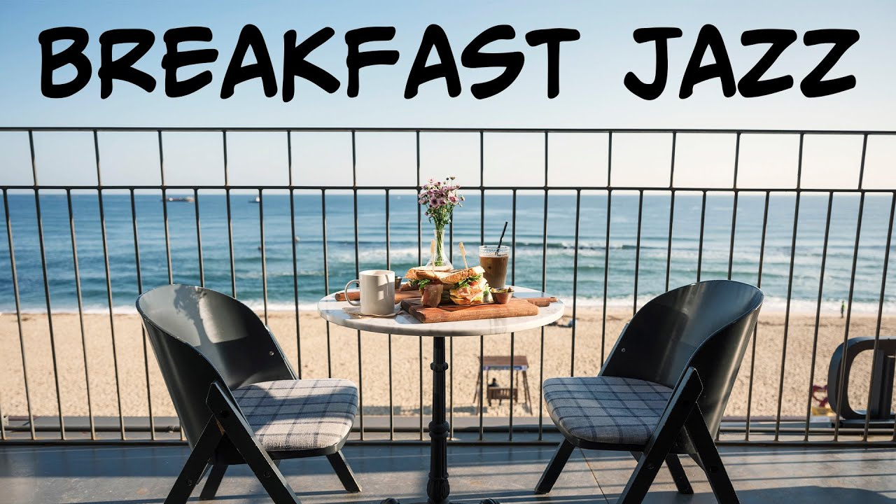 Lounge Music - Breakfast Music  - Good Morning Bossa Nova Jazz Background