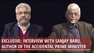 Exclusive: The Author of The Accidental Prime Minister, Sanjaya Baru, Speaks Out