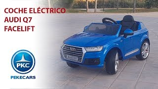 Coche eléctrico para niños Audi Q7 Facelift. Completamente equipado