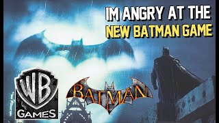 I'm Angry At The Upcoming Batman Game 2020, And Here's Why It Happened