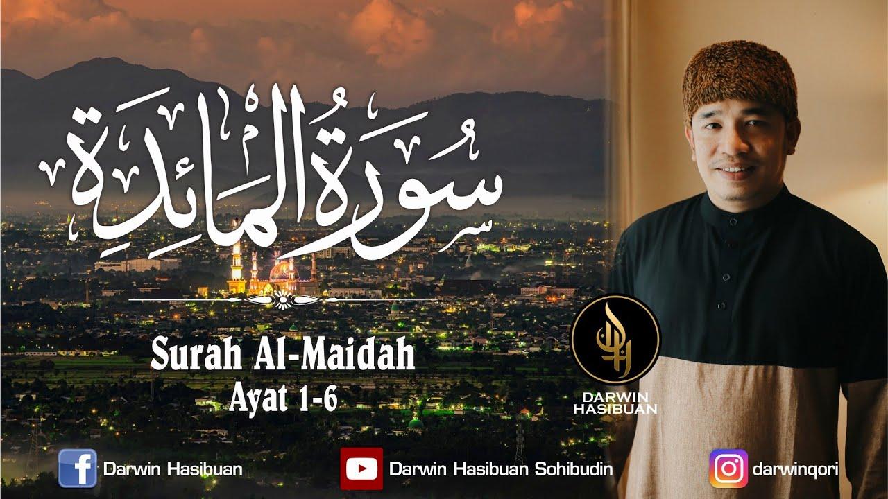 TILAWAH ALQURAN JUZ 6 SURAH AL MAIDAH AYAT 1-6