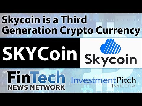SkyCoin Third Generation Crypto Currency and Decentralized Internet