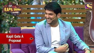 Kapil Gets Biggest Proposal - The Kapil Sharma Show