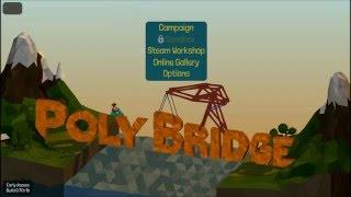 Mucho Fracaso para el primer capitulo | Poly Bridge #1