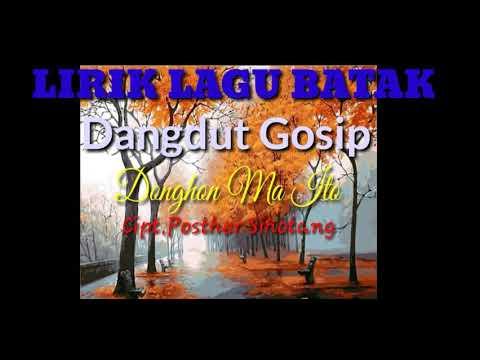 Terbaru,Populer/ Lagu Dangdut Batak/Dangdut Gosip,Donghon Ma Ito/Cipt.Posther Sihotang