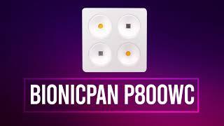 BionicPan P800WC - LED Grow Light - Growing & Flowering