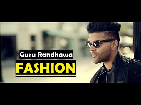 Guru Randhawa Fashion Song Lyrics Translation - Punjabi Song