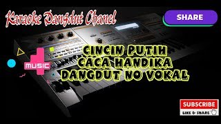 "CACA HANDIKA - CINCIN PUTIH   ""Karaoke tanpa vokal"""