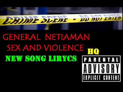 GENERAL NETIAMAN Sex And Violence !hip hop style