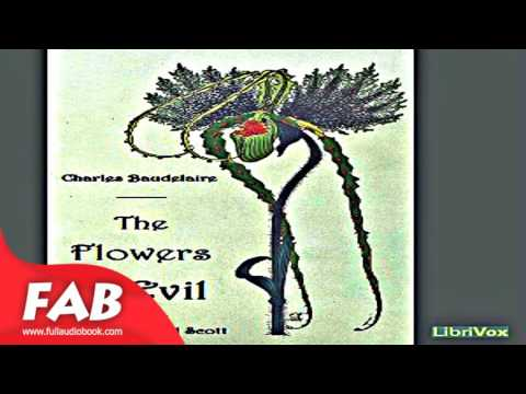 The Flowers of Evil Full Audiobook by Charles BAUDELAIRE by Single author Audiobook