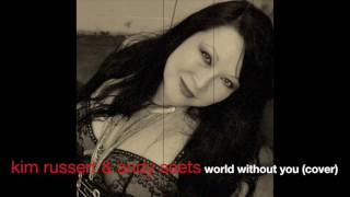World Without You (cover) - Kim Russert & Andy Seets