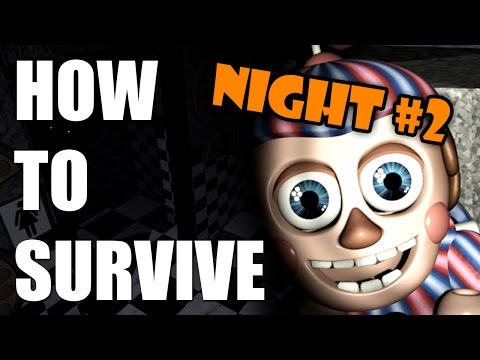 How To Survive And Beat Five Nights At Freddy's 2   Night Two   PC GUIDE