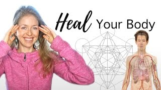 How to Heal Your Body With Thoughts, Feelings, Words and Beliefs