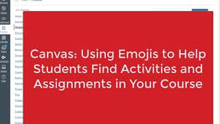 Canvas: Using Emojis to Help Students Find Activities and Assignments in Your Course