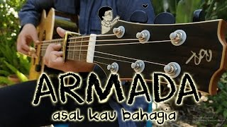 (Armada) Asal Kau Bahagia - [Free Tabs] Fingerstyle Guitar Cover