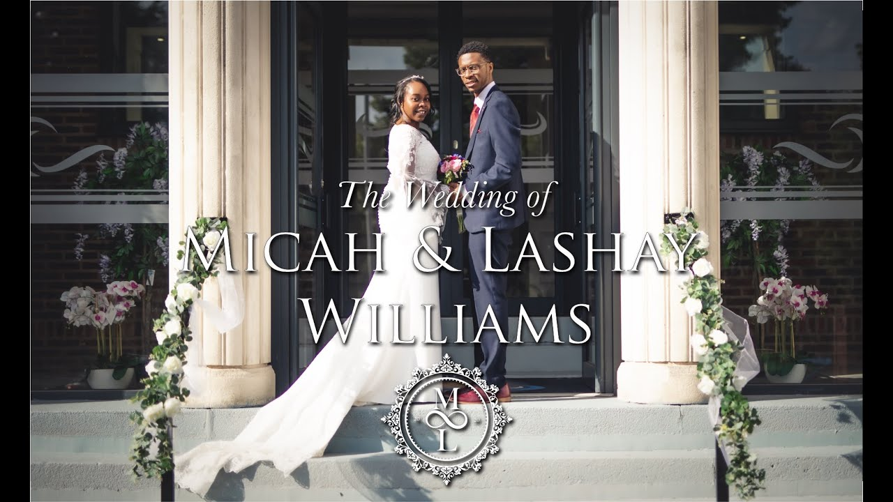 The Wedding Of Micah & Lashay Williams