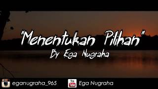 Download Video Puisi - Menentukan Pilihan MP3 3GP MP4