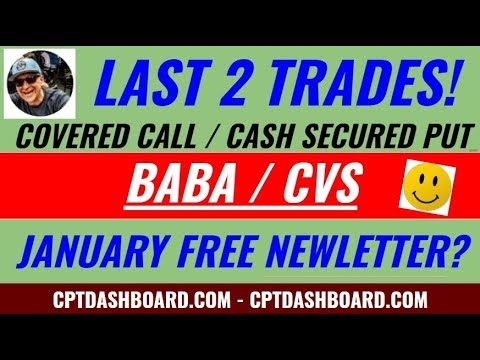 Covered Call / Cash Secured Put - Last 2 trades BABA , CVS