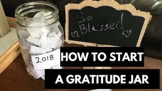 Parents: Why your family needs a gratitude jar