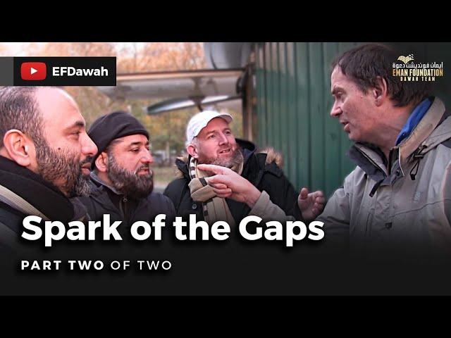 Spark Of The Gaps Pt2 || Abbas Hamza Imran & Chris