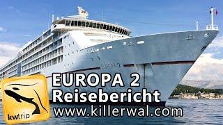 MS Europa 2 Kreuzfahrt - Reise-Dokumentation: Suiten, Rundgang & Landausflug [HD] Reisebericht