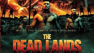The Dead Lands (2014 NZ Movie)