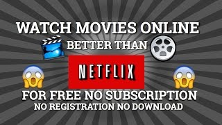 HOW TO WATCH MOVIES AND TV SHOWS ONLINE FOR FREE (NO DOWNLOAD/NO REGISTRATION)