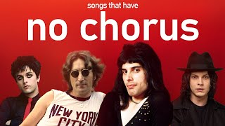 Songs that don't have a chorus
