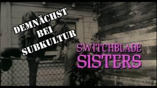 Switchblade Sisters aka Die Bronx-Katzen! Coming Soon