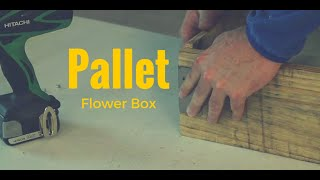 Pallet Flower Box Full Tutorial