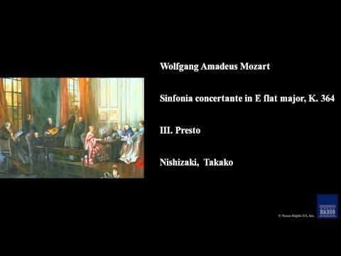Wolfgang Amadeus Mozart, Sinfonia concertante in E flat major, K. 364, III. Presto