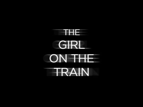 THE GIRL ON THE TRAIN - Double Toasted Audio Review