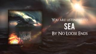 No Loose Ends - Sea