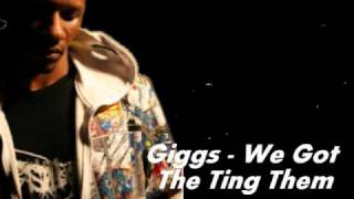Download Giggs - We got the Ting Dem MP3 song and Music Video