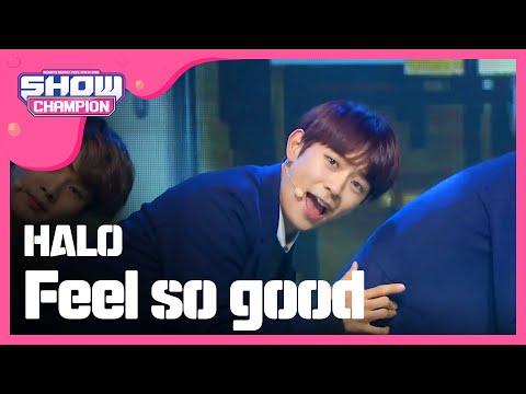 (ShowChampion EP.167) HALO - Feel so good (헤일로-느낌이 좋아)