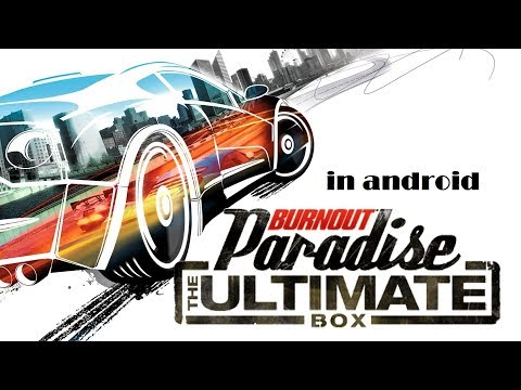 HOW TO  Download Bournout Paradise Unlimited Box In Android Mobile