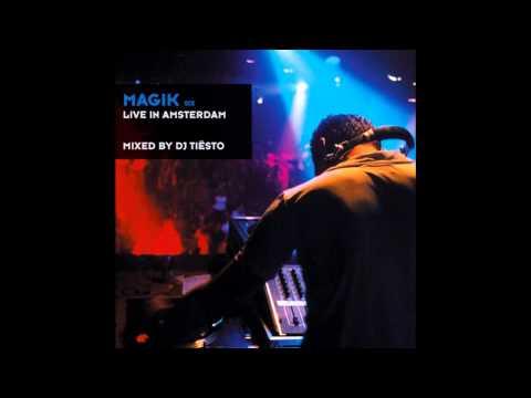 tiesto---magik-six---live-in-amsterdam-/-free-radical---surreal-(en-motion-remix)