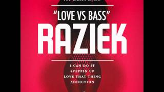 Raziek - Love That Thing