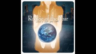 Rookie of the Year - Since I Left Your World HQ