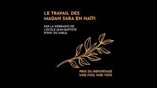 "Les ""Madan Sara"" en Haïti, un podcast de la webradio de l'école Jean Baptiste Pointe du Sable"