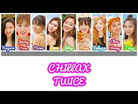 TWICE - CHILLAX [Color Coded/Sub Ita] - YouTube